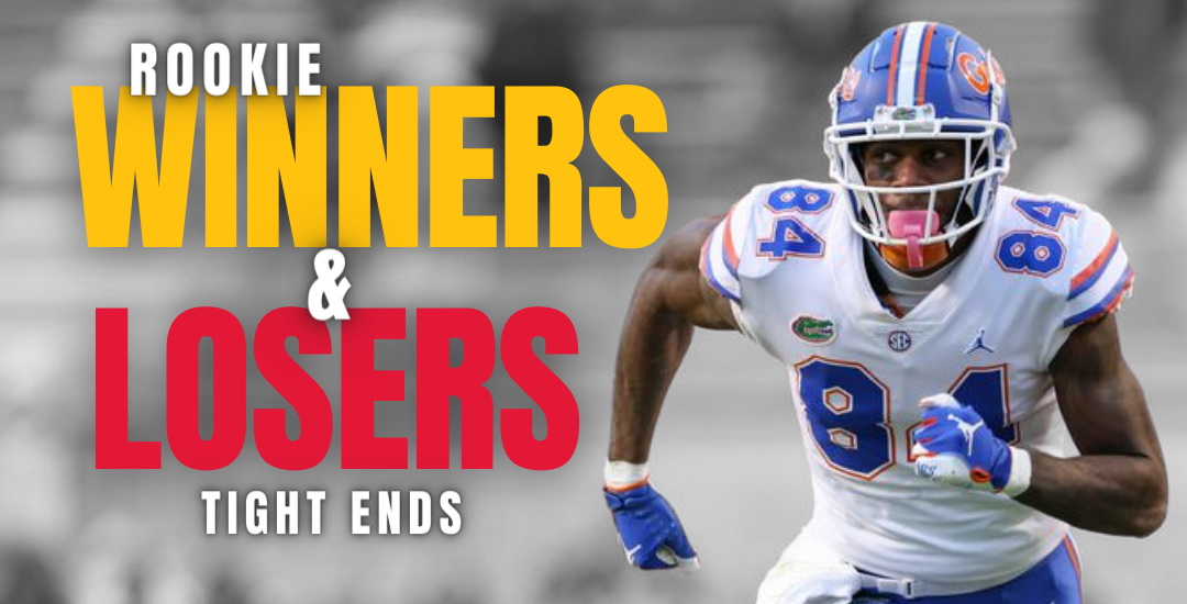 2021 Rookie Tight-end Winners and Losers